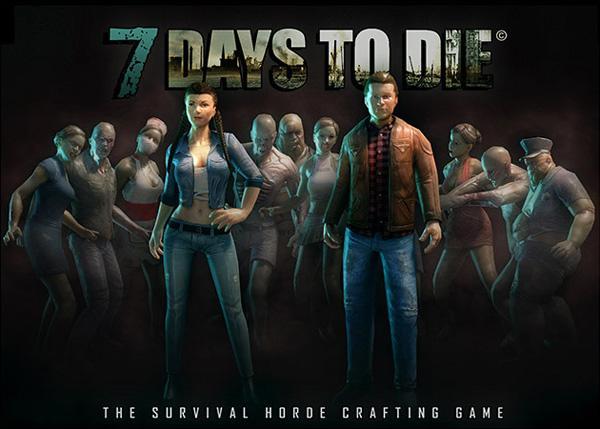 7 Days to Die – 7 дней, чтобы умереть