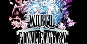 World of Final Fantasy подтверждена к релизу на PC, опубликованы системные требования