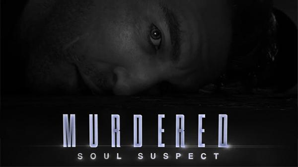 Murdered Soul Suspect: сюжет, трейлер, дата выхода